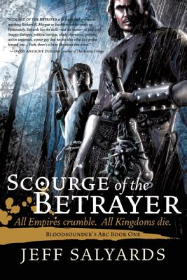 Scourge of the Betrayer By Salyards, Jeff