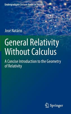 General Relativity Without Calculus By Natario, Jose